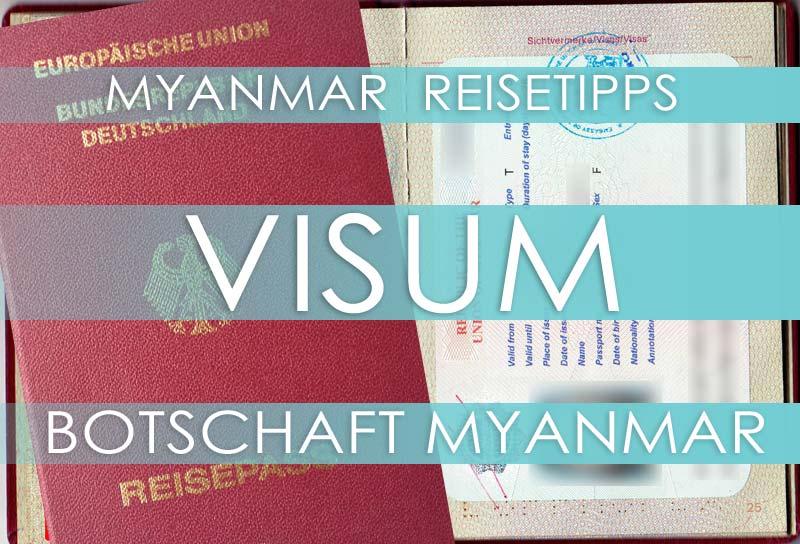 Myanmar Reisetipps | Visum für Myanmar von der Botschaft
