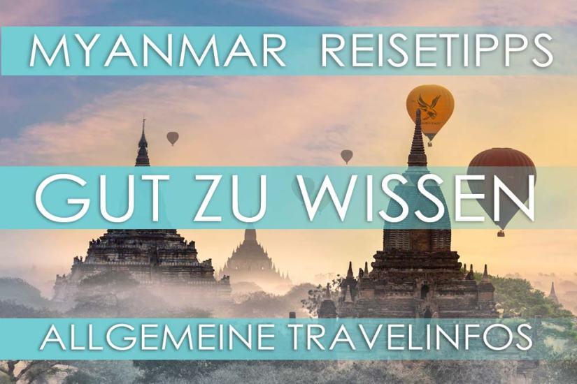 Die besten Reisetipps und Travelinfos für Myanmar