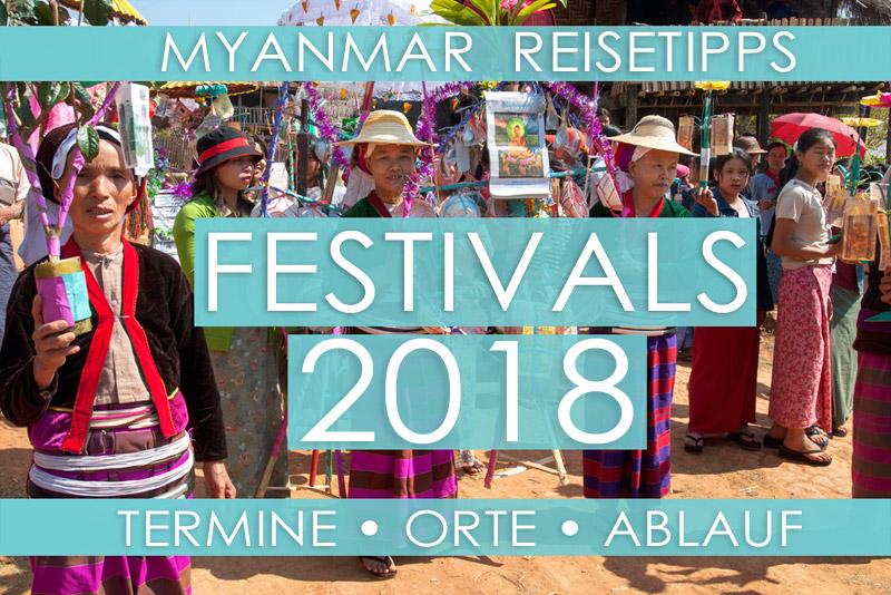 Myanmar Reisetipps | 2018 Festivals und Feiertage