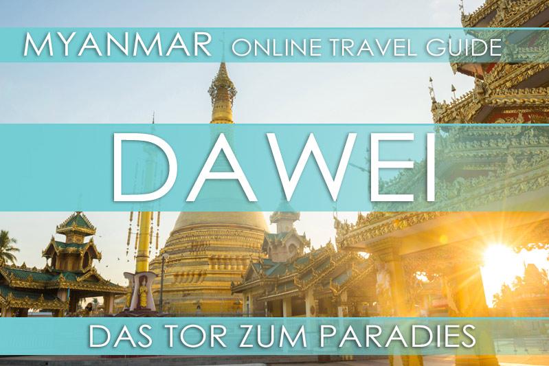 Tipps für Dawei - Myanmar Online Reiseführer