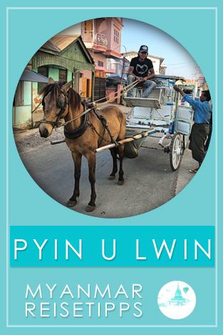 Myanmar Tipps Pyin U Lwin
