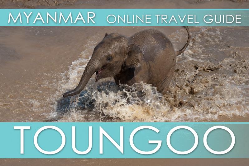 Tipps Myanmar Toungoo
