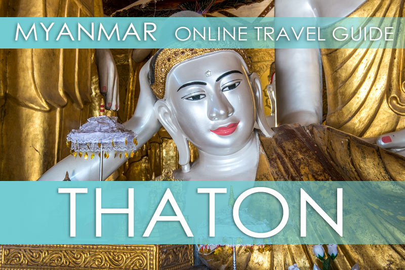 Myanmar Reisetipps | Thaton