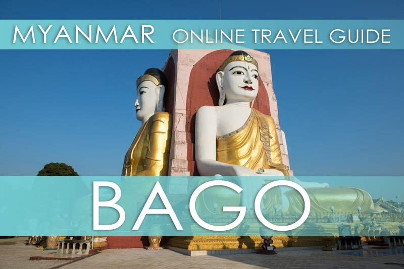 Tipps Myanmar | Bago