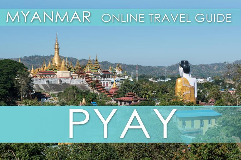 Die besten Tipps für Pyay in Myanmar