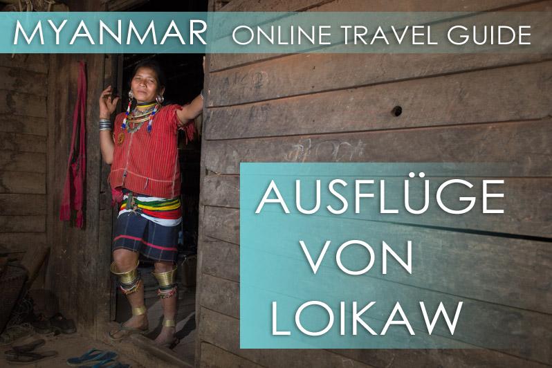 Myanmar - Die besten Tipps für Loikaw