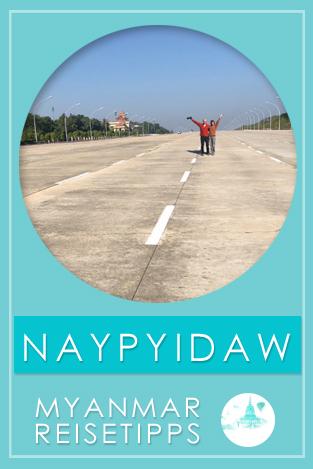 Tipps für Naypyidaw in Myanmar