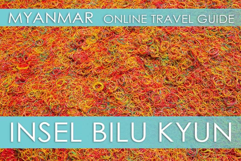 Tipps Myanmar | Insel Bilu Kyun