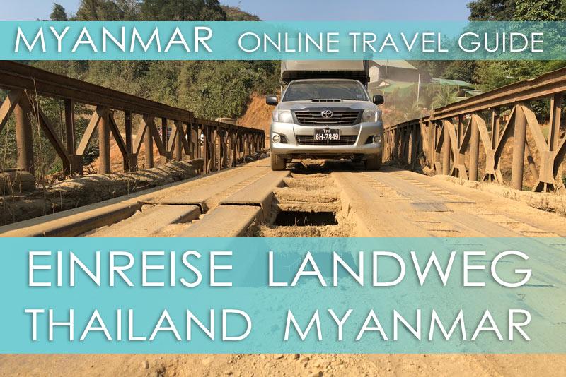 Tipps für die Einreise über den Landweg von Thailand nach Myanmar an der Grenze Phu Nam Ron - Htee Khee
