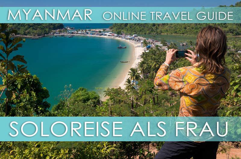 Tipps Myanmar | Als Frau allein reisen