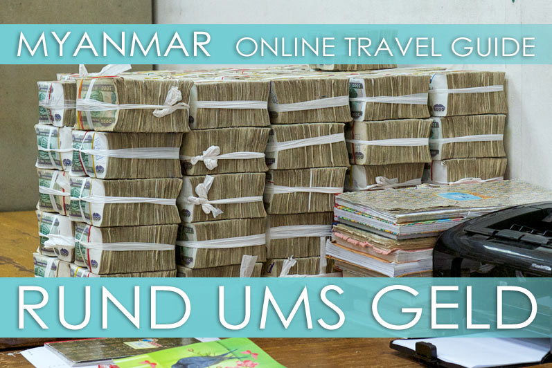 Tipps rund ums Geld, Banken und Kreditkarten in Myanmar