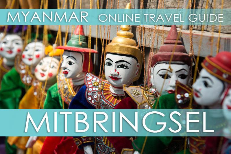 Tipps Myanmar | Mitbringsel, Souvenirs und Handwerk