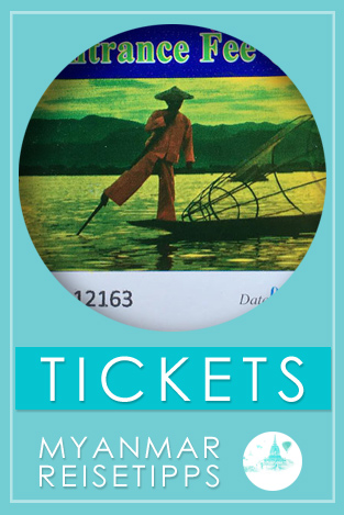 Tipps Myanmar | Tickets, Eintritt, Gebühren