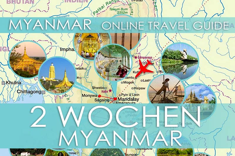 Routenvorschlag für eine Reise von 2 Wochen durch Myanmar
