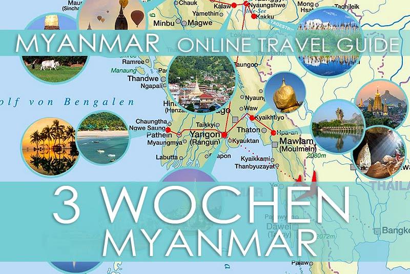 Routenvorschlag für eine Reise von 3 Wochen durch Myanmar