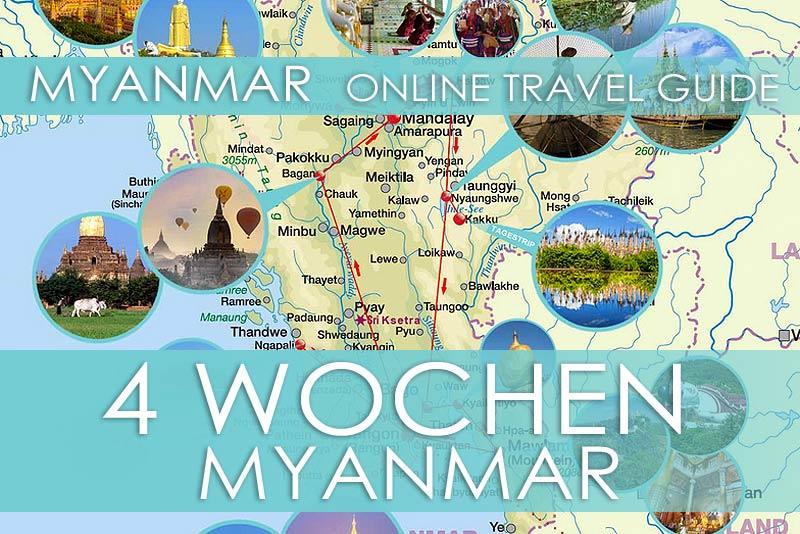 Routenvorschlag für eine Reise von 4 Wochen durch Myanmar