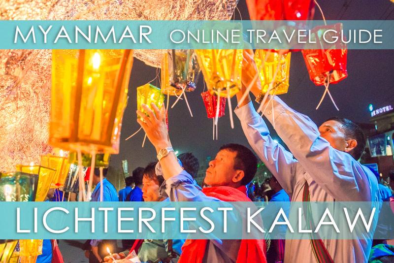 Myanmar Reisetipps | Kalaw | Lichter- und Vollmondfest Tazaungdaing
