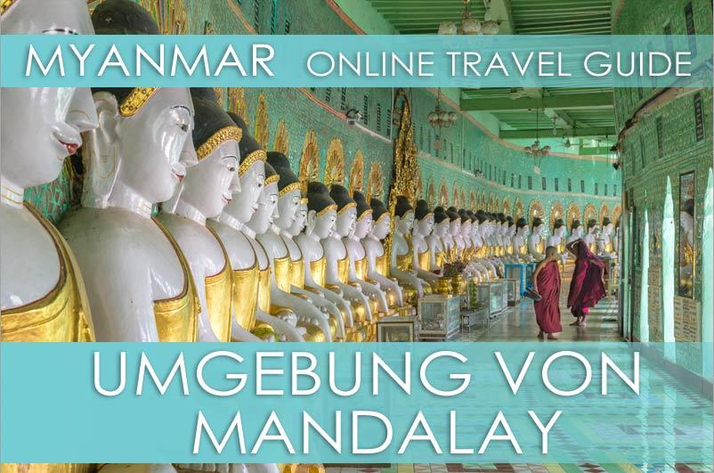 Tipps für die Umgebung von Mandalay und Sagaing in Myanmar