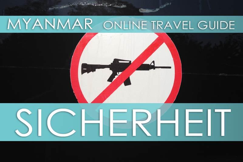 Tipps zur Sicherheit und Kriminalität beim Reisen in Myanmar