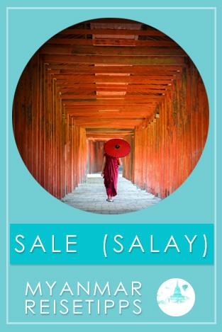 Myanmar: Tipps für Sale oder Salay