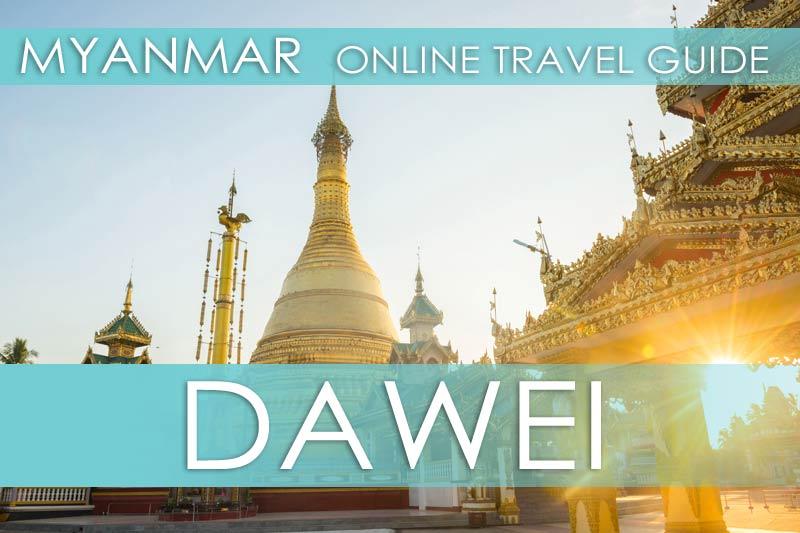 Tipps für die Stadt Dawei in Myanmar
