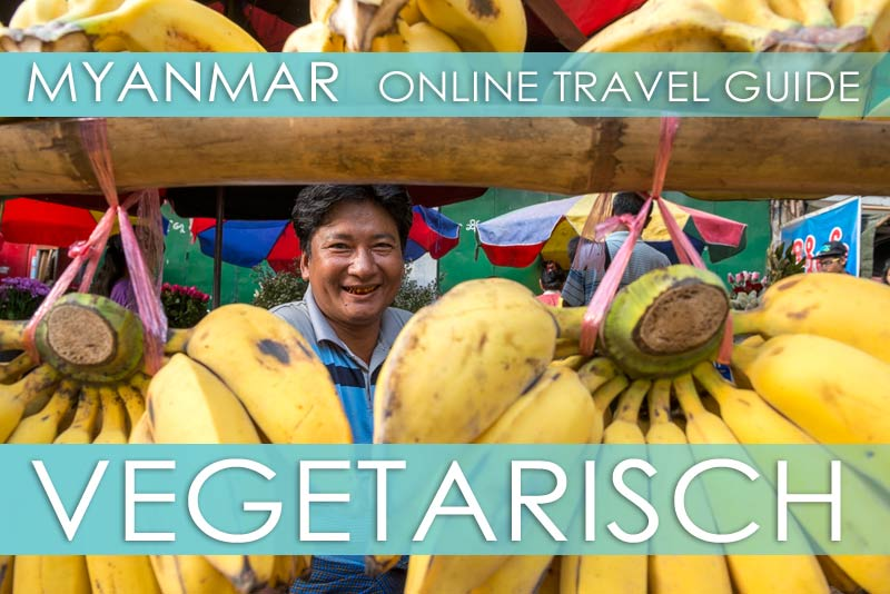 Vegetarisch Essen in Myanmar: Restaurants