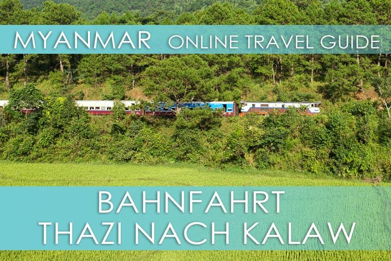 Tipps für die Zugfahrt von Thazi nach Kalaw in Myanmar