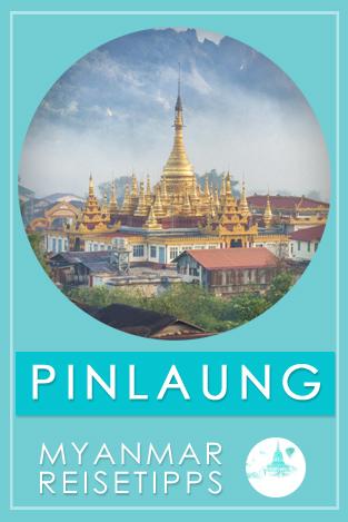 Myanmar Reisetipps | Pinlaung