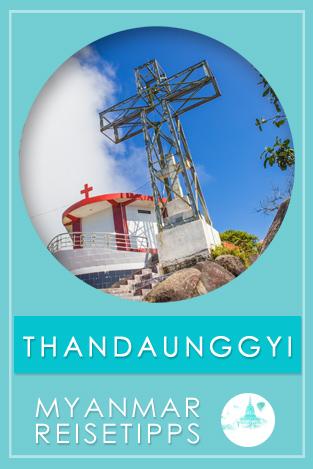 Myanmar Reisetipps | Thandaunggyi