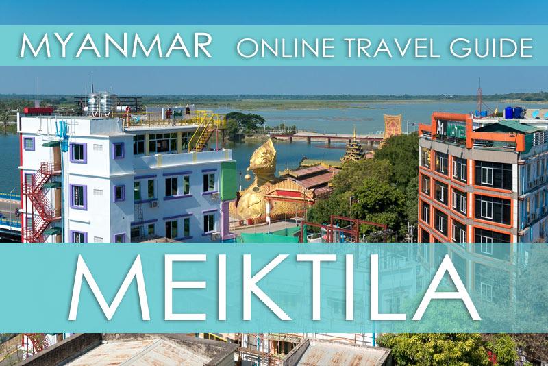 Myanmar Reisetipps | Meiktila