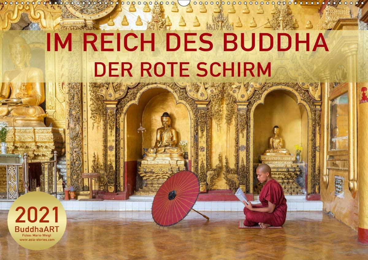 Kalender 2021 DER ROTE SCHIRM - Im Reich des Buddha